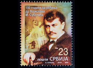 Serbien Serbia 2016 Nr. 711 150. Geburtstag von Dr. V. Subotic berühmte Person